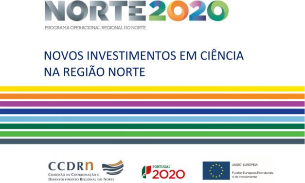 NORTE 2020 viabiliza financiamentos de 61 milhões de euros para fazer avançar a Ciência na Região