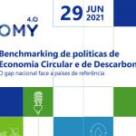 AEP | EcoEconomy 4.0 – Benchmarking de Políticas de Economia Circular e de Descarbonização