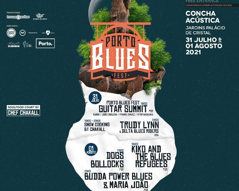 Porto Blues Fest 2021   31 Julho e 01 de Agosto são as novas datas