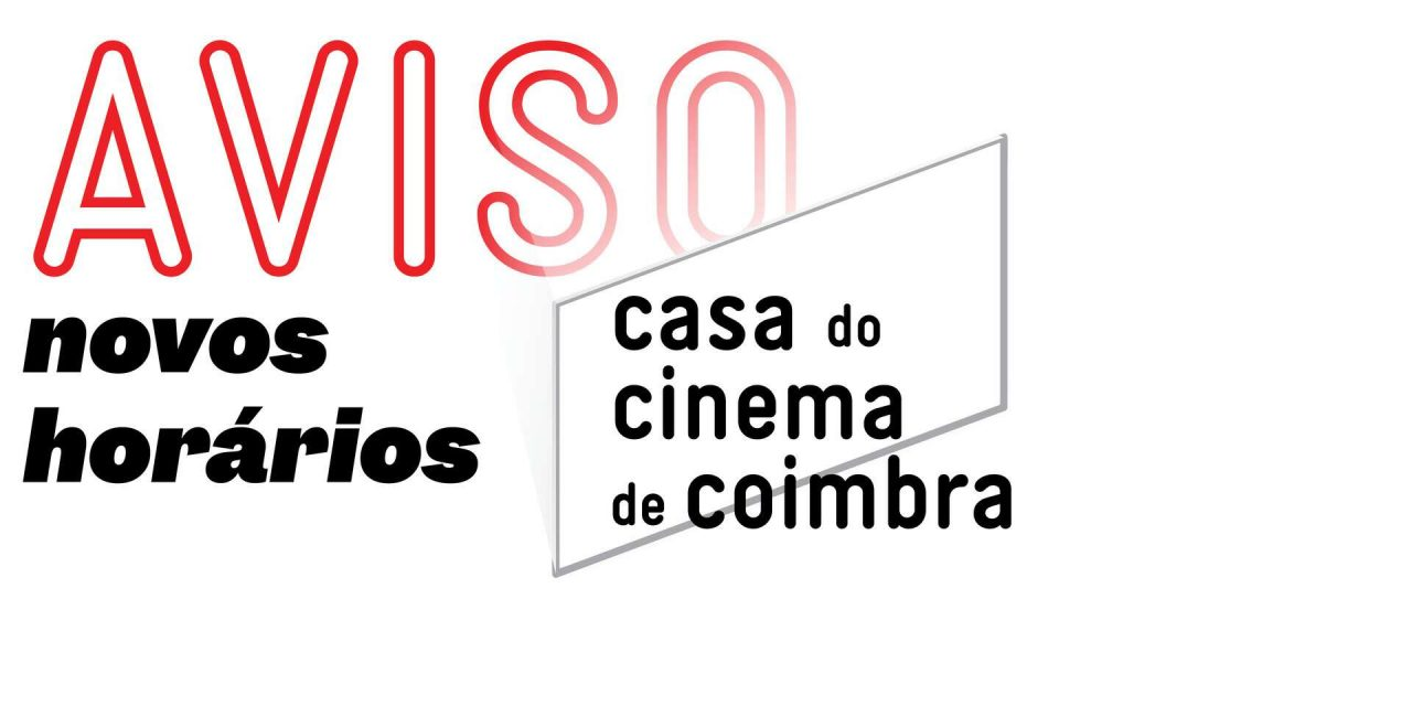 Novos Horários da Casa do Cinema de Coimbra
