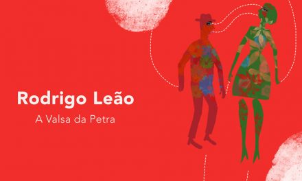 A VALSA DA PETRA NOVO SINGLE DE RODRIGO LEÃO