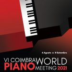 VI Coimbra World Piano Meeting encerra com dois grandes eventos culturais