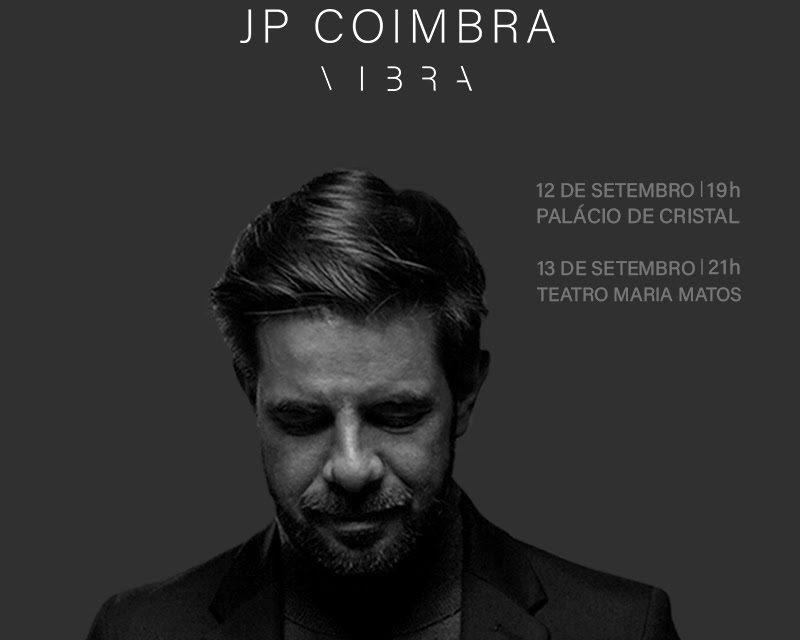 JP Coimbra  Concerto no Maria Matos adiado